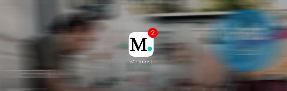 Merkurist – App ab sofort erhältlich